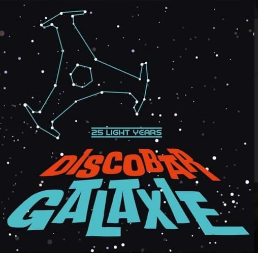 Discobar Galaxie 25 Light Years