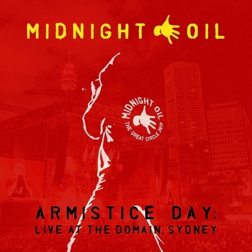 Armistice Day : Live At The Domain, Sydney