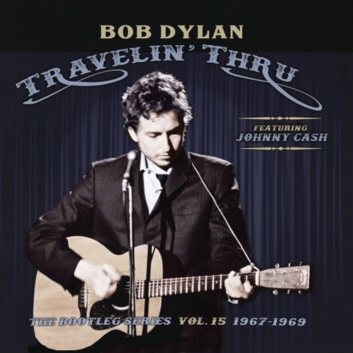 Bootleg Series 15 : Tarvelin' Thru 1967-1969
