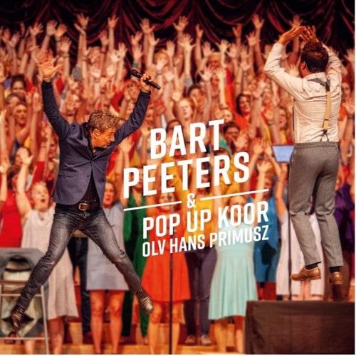 Bart Peeters & Pop Up Koor olv Hans Primus